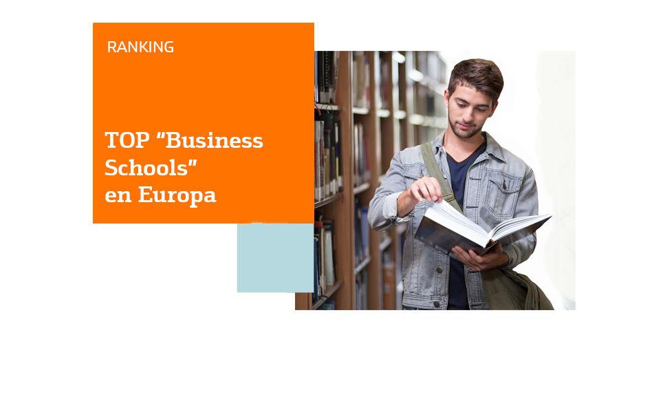 Ranking De Las Mejores Escuelas De Negocio De Europa Blog Bankinter